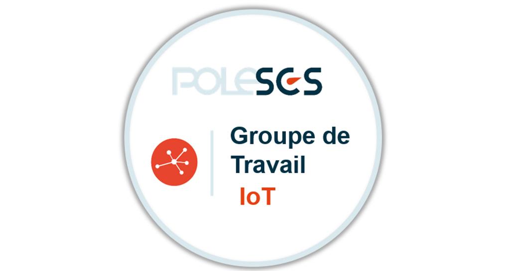 Groupe de travail IoT du Pôle SCS